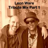 Leon Ware Tribute Mix Part 1 - DJ Friction