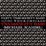 PTS Radio 12.25.2014 - Tranquility Bass (Michael Kandel)