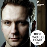 Markus Homm [Highgrade Records] - OHMcast #006 by OnlyHouseMusic.org