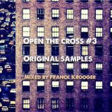 Open the cross #3 Original Samples Mixed by Franck Krooger