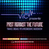 VIC - Past Against The Future 63 (June 2019)