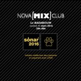 Nova [Mix] Club : Spéciale Sonar : Para One B2B Boston Bun 11/03/2016
