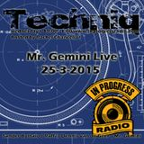 Mr. Gemini Live at Techniq 25-3-2015