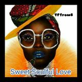 ** Sweet Soulful Love - collection by TFfromB #338 - 2 -  ** Momentum / Mood To Swing