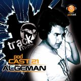 TRACKMUSIC PODCAST # 21 - BY ALGEMAN