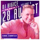 DJ BIGICE - 28 August vol. 8 ... www.djbigice.us