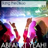 Session 020 :: Bang The Disco