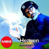 DJ MB3 Heaven feat. Madonna 2015 (original Unreleased)