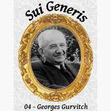 Sui Generis 04 - Georges Gurvitch