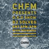 DJ SOLVEG O.X.O show on CHFM Wednesday 09_01_2019