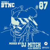 Weekly BTNC#87