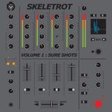 Skeletrot - Vol.1. Sure Shots Side A