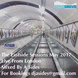 The Eastside Sessions Live From London - May 2017