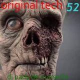 ORIGINAL TECH # 52 DJ PADY DE MARSEILLE