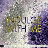 Indulge With Me [AGORA-036]