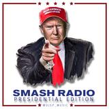 @djsp_music - SMASH RADIO - Presidential Edition