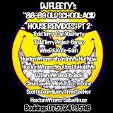 "DJ FLEETY'S ""88-89 OLD SCHOOL ACID HOUSE REMIXES"".PT 2.mp3(60.7MB)"