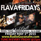Flava Fridays May 1st 2015 | Tropic Flava - DJ S One - RebelTone