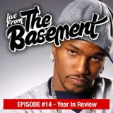 Live From The Basement: Year In Review | Episode 14