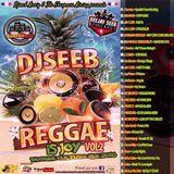 DJSEEB REGGAE IS JOY VOL2 ( Reggae Culture Mix 2016 )