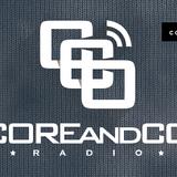 COREandCO radio S05E09