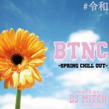 BTNC -Spring Chill Out 2019-