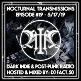 Nocturnal Transmissions Radio: Dark Indie & Post-Punk (Episode #19)