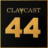 CLAPCAST #44