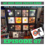 We Need More Crates Radio - Episode 67 - Trpl-R Product of my past album preview