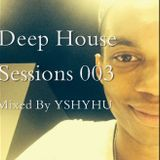 Deep House Sessions 003