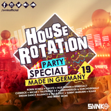 House Rotation Party Special: Made In Germany 2019