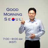 Good Morning Seoul 02 July 2015