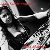 Lady Dubbz Megamix