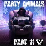 Party Animals Part.11 (Mixed by VENTRIS)