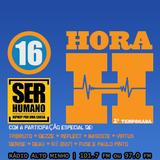 HORA H 116 - Especial SER HUMANO III
