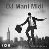038- DJ Mani Midi: Responsibility and Balance DJ Mix