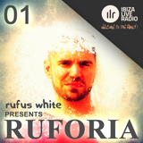 Ruforia on IbizaLiveRadio.com Ep1 6.5.2015