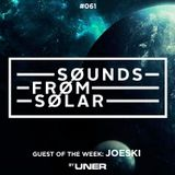 Sounds From Solar 061 (Guest Mix by Joeski)