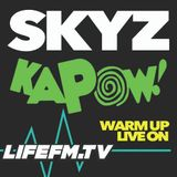 SKYZ KAPOW! Warm up on LifeFM March 2018
