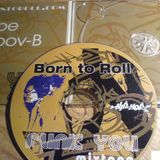 Born to Roll - Funk You (mixtape) [2007]