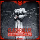 FLASHBALL13 - resist/refuse/reload - podcast #001 darkbass records