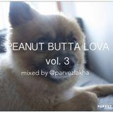 Peanut Butta Lova vol 3