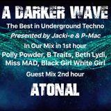 #195 A Darker Wave 10-11-2018 (guest mix 2nd hr Atonal, featured 1st hr Polly Powder)