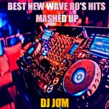 """"""" Best New Wave 80's Hits - Mashed Up"""""""