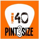 The i40 Pintsize Show - Episode 3