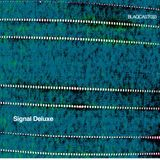 Signal Deluxe _ Blaqcast033 _ Easy Sea Mix