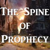 """Spine of Prophecy 27 """"Israel and the Coming Wars"""" - Audio"""
