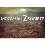 Moombah 2 Society Mixtape Vol. 1