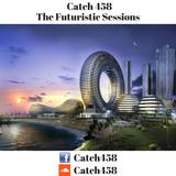 Catch 458 - The Futuristic Sessions #1