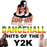 DJ LOGON- DANCEHALL HITS OF THE Y2K (VOL 1)